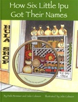 HOW SIX LITTLE IPU GOT THEIR NAMES BOOK