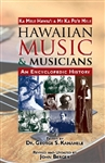 HAWAIIAN MUSIC & MUSICIANS - AN ENCYCLOPEDIC HISTORY BOOK