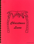 CHRISTMAS LUAU MANUAL OF CHRISTMAS HULA ROUTINES