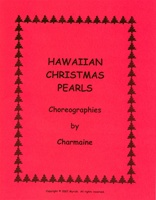 HAWAIIAN CHRISTMAS PEARLS - HOLIDAY HULA CHOREOGRAPHIES