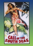 CALL OF THE SOUTH SEAS DVD MOVIE