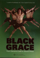 BLACK GRACE - From Cannon's Creek to Jacob's Pillow DVD