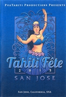 2015 TAHITI FETE of  SAN JOSE DAY 2 - 7/11/15, 3-DVD SET