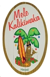RUSTIC WOOD PAINTED OVAL SIGN - MELE KALIKIMAKA
